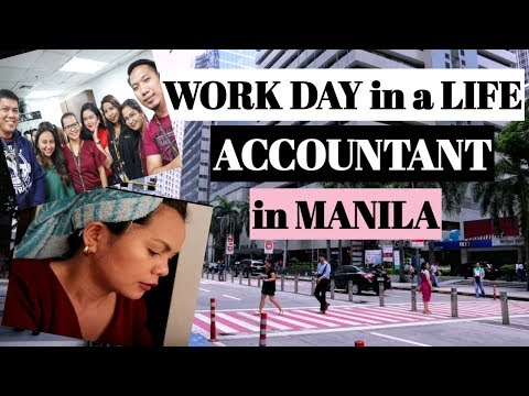 Work Day In A Life Of An Accountant In Manila, Philippines / CPA In Manila, Philippines
