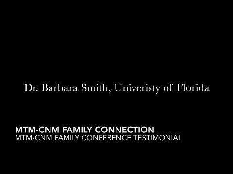 Barbara Smith MTM-CNM Family Conference Testimonial