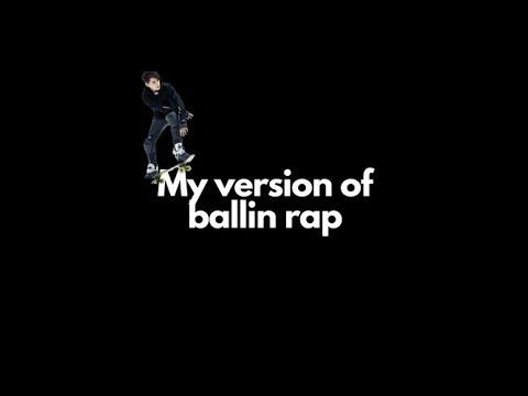 My Ballin rap [WITH LYRICS] #BallinRapChallenge