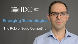 Emerging Technologies: The Role of Edge Computing