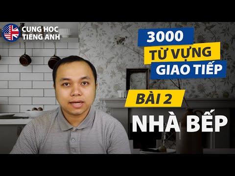 [3000 từ vựng giao tiếp] - Bài 2: Nhà bếp (p1) - Phù hợp cho người Việt ở Hải Ngoại