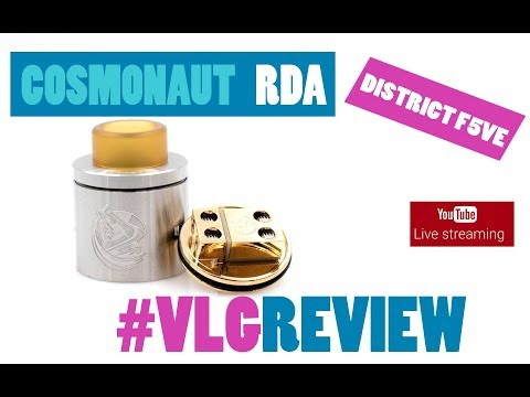 DISTRICT F5VE - COSMONAUT RDA Vapelikegeek Greek LIVE Review