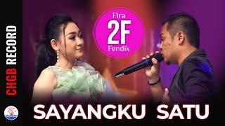 Fira Azahra feat. Fendik Adella - Sayangku Satu (Official Music Video)
