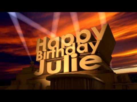 Happy Birthday Julie Youtube