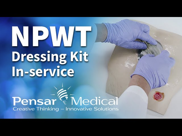Pensar Medical WoundPro® Negative Pressure Wound Therapy Dressing Kit In-service