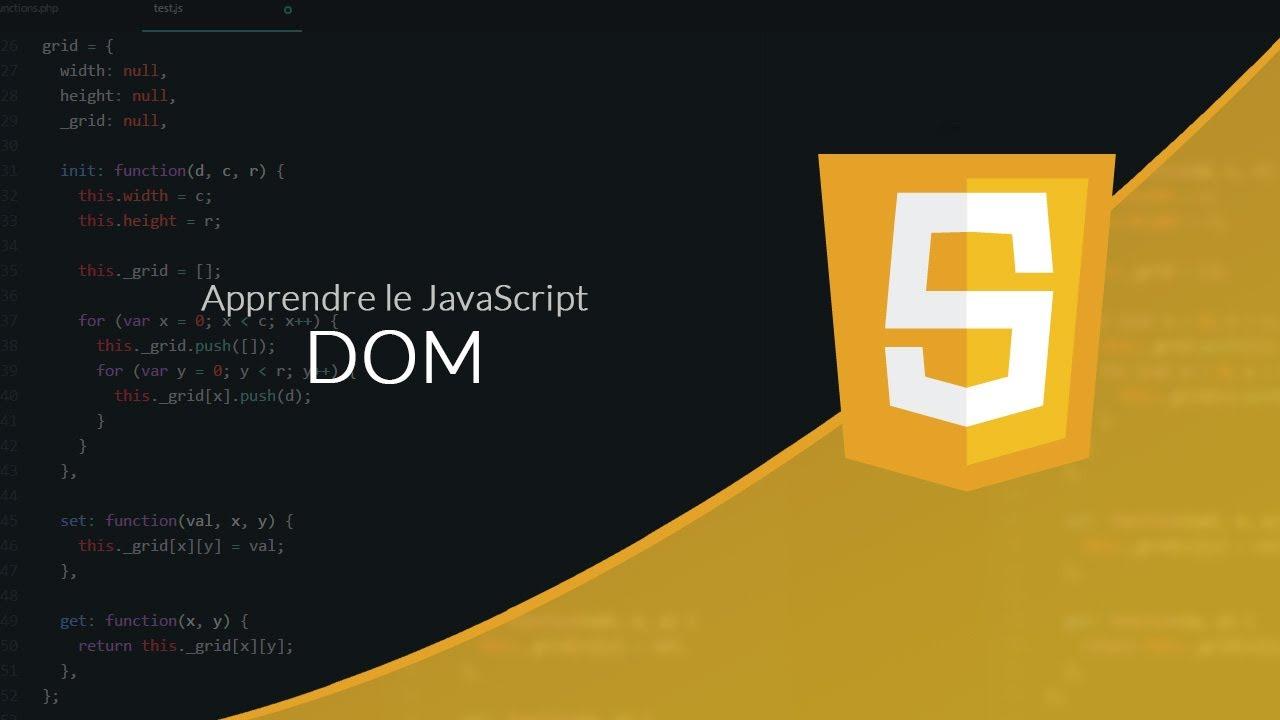 JavaScript (11/23) : Le DOM