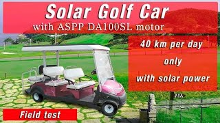 Solar Golf Car up to 40 km per day only with solar power. Slavyanka Technology