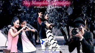 Hey nungshiba Yeknabani by P.Yo feat Henthoi New Manipuri Album Song 2016