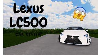 Lexus LC500 Car Review Pembroke Pines FL Roblox