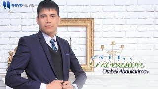 Otabek Abdukarimov - O'zbekiston (audio 2018)