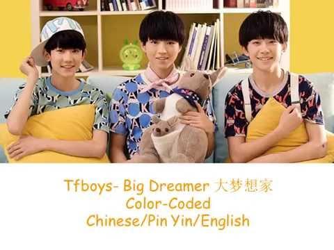 Tfboys-Big Dreamer 大梦想家 Chin/Pin Yin/Eng