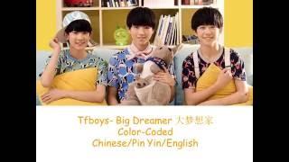 Video Tfboys-Big Dreamer 大梦想家 Chin/Pin Yin/Eng download MP3, 3GP, MP4, WEBM, AVI, FLV Agustus 2017