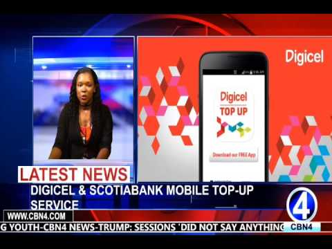 DIGICEL & SCOTIABANK MOBILE TOP UP SERVICE