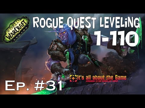 WoW Rogue Leveling 100 - 101