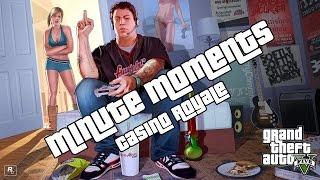 Minute Moments: GTA V - Casino Royale