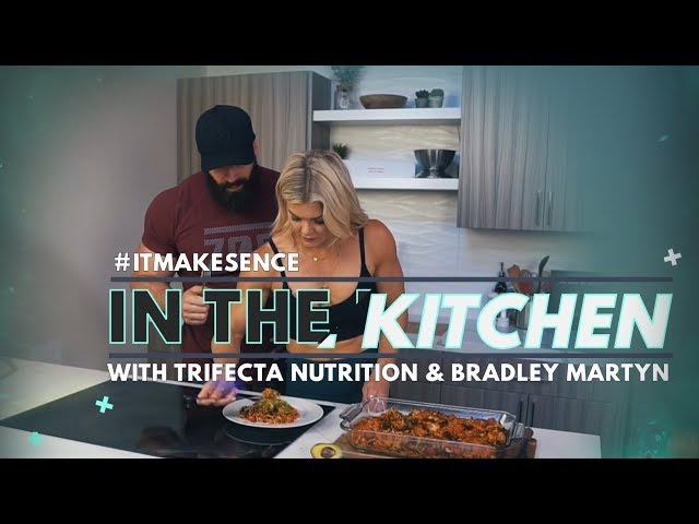 Brooke Ence - In The Kitchen With Trifecta Nutrition & Bradley Martyn