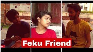 "Story Of A ""Feku Friend"" || Comedy Video|| YouTube Zero Media"