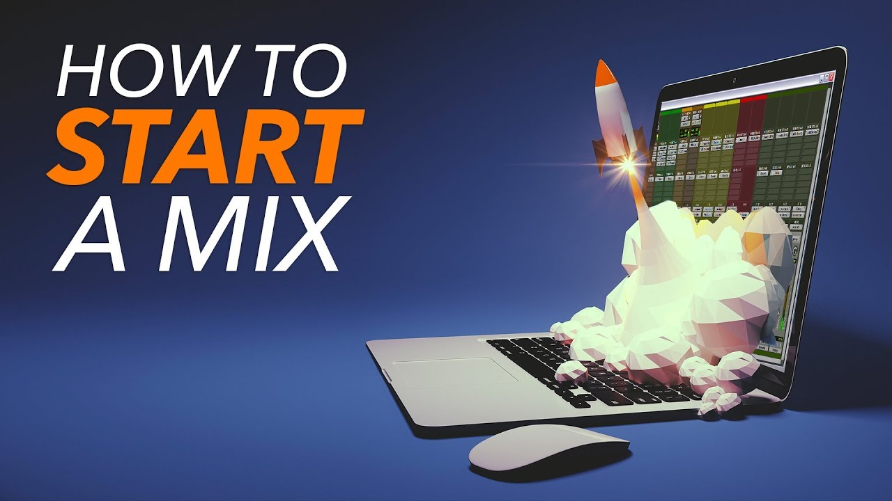 How To Start A Mix (The Weird But Best Way) - Behind The Speakers