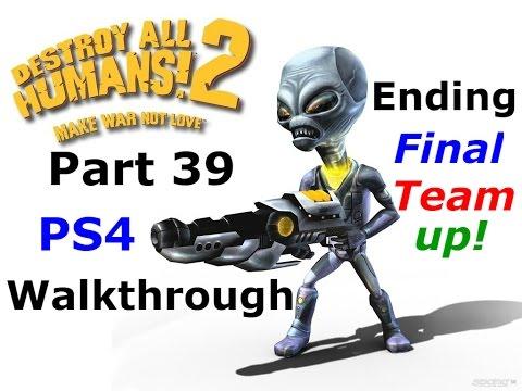 DESTROY ALL HUMANS! 2 PS4 Walkthrough Part 39 Ending Final Team up!