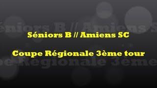 Retour sur le Match... Séniors B // Amiens SC