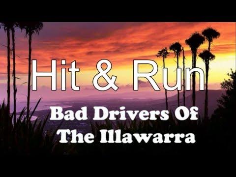 Hit & Run - Albion Park NSW