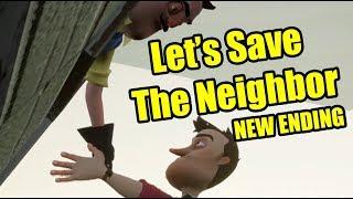 Hello Neighbor New Ending   Let's Save The Neighbor