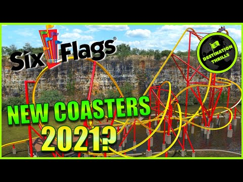 New Roller Coasters & Rides Coming To Six Flags In 2021?