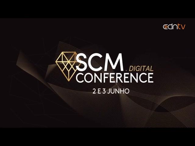 SCM Digital Conference | 03 de Junho de 2020
