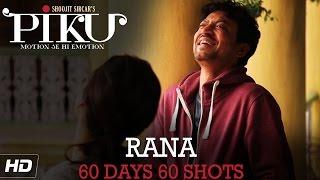 PIKU | Irrfan Khan 60 Days 60 Shots | In Cinemas Now