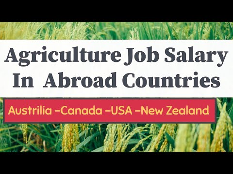Best  Top  Highest Salary  Paying Countries For Agriculture   Farm Jobs