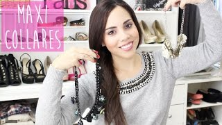 Cómo usar maxi collares | What The Chic Thumbnail