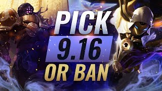 OP Pick or Bans For EVERY ROLE: Patch 9.16 BEST BUILDS - League of Legends Season 9