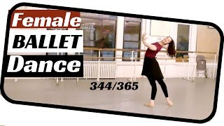 Ballet female solo- Dancing a new ballet everyday 365 days -ballet solo 345