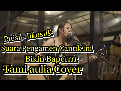 Jikustik - Puisi ( Cover ) | Pengamen Cantik Suaranya Bikin Baperr - Tami Aulia | Pendopo Lawas