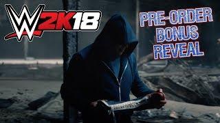 WWE 2K18 Official Pre-Order Bonus Reveal Trailer