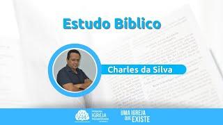 Estudo bíblico | Charles da Silva