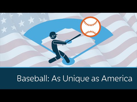 Baseball: As Unique as America