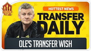 Solskjaer's Transfer Hope! Man Utd Transfer News