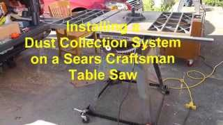 Installing A Dust Collection System On A Craftsman Table Saw