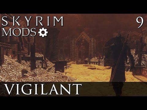 Skyrim Mods: Vigilant - Part 9