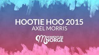 Hootie Hoo 2015 - Axel Morris (feat. Yung Kænen)