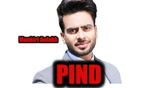 PIND GANGLAND (FULL SONG) Mankirt Aulakh | Latest Punjabi Songs 2017 | Mankirt Aulakh Songs