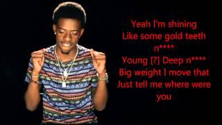 Rich Homie Quan - Where were you ft. fly guy veto [lyrics]