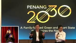 Penang 2030 Lauching by CM Chow