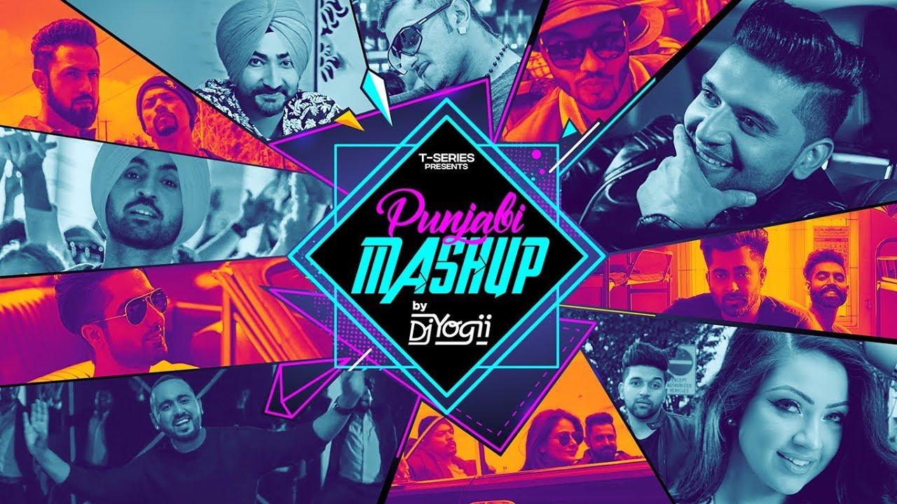 Punjabi Mashup Feat  Punjabi Remix Songs By DJ Yogii