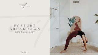 Posture Breakdown: Core & Back Body