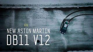 NEW ASTON MARTIN DB11 V12 - Большой тест-драйв