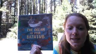 Nature Storytime #17 - The Ocean in Your Bathtub by Seth Fishman