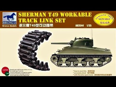 Inbox And Build Review - Bronco Kit #AB3544, Sherman T49 Tracks, Workable