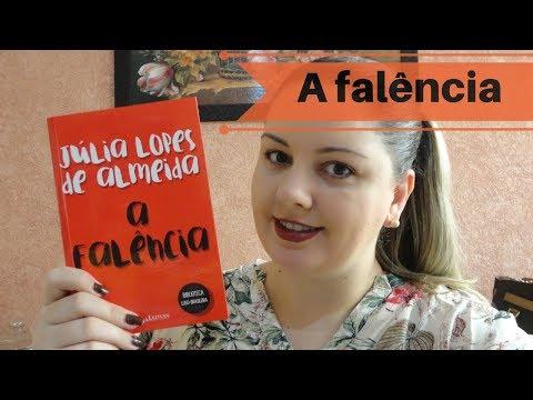 A falência - Júlia Lopes de Almeida  [Unicamp 2021] (Parte I)